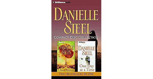 Danielle Steel Compact Disc Collection : A Good Woman / One Day at a Time (Abridged) (CD/Spoken Word) - image 1 of 1