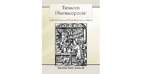 Tarascon Pocket Pharmacopoeia 2016 : Professional Desk Reference Edition (Paperback) - image 1 of 1