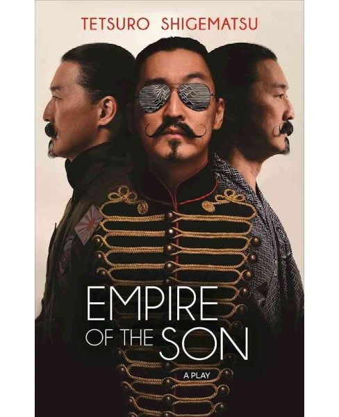 Empire of the Son (Paperback) (Tetsuro Shigematsu) - image 1 of 1