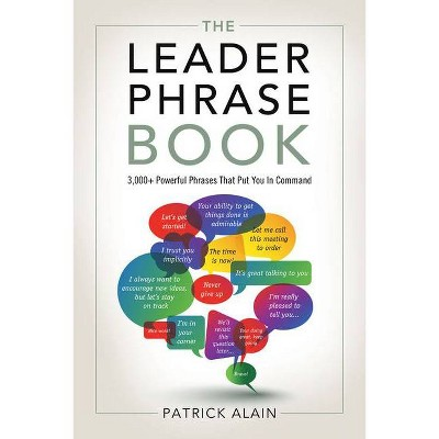 The Leader Phrase Book - by  Patrick Alain (Paperback)