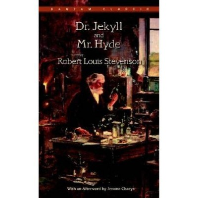 Dr Jekyll and Mr Hyde - (Bantam Classics) by  Robert Louis Stevenson (Paperback)