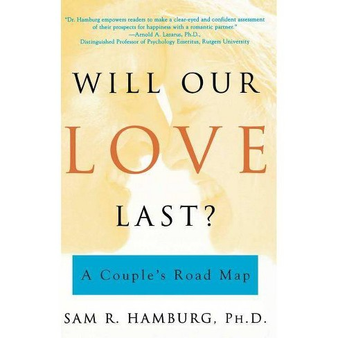 Will Our Love Last? - by  Sam R Hamburg (Paperback) - image 1 of 1
