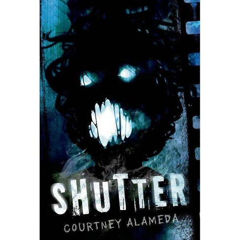 Shutter - by  Courtney Alameda (Hardcover) - image 1 of 1