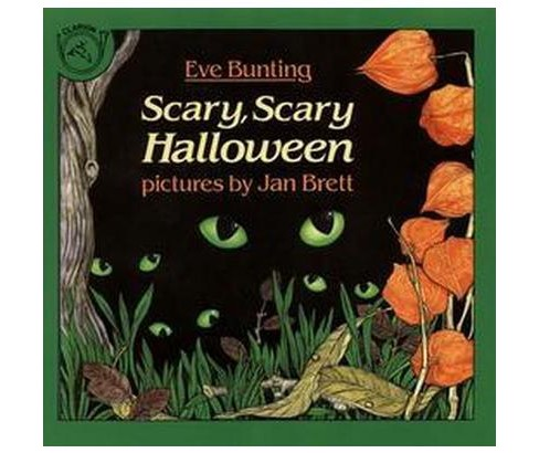 Scary, Scary Halloween (Paperback) (Eve Bunting) - image 1 of 1