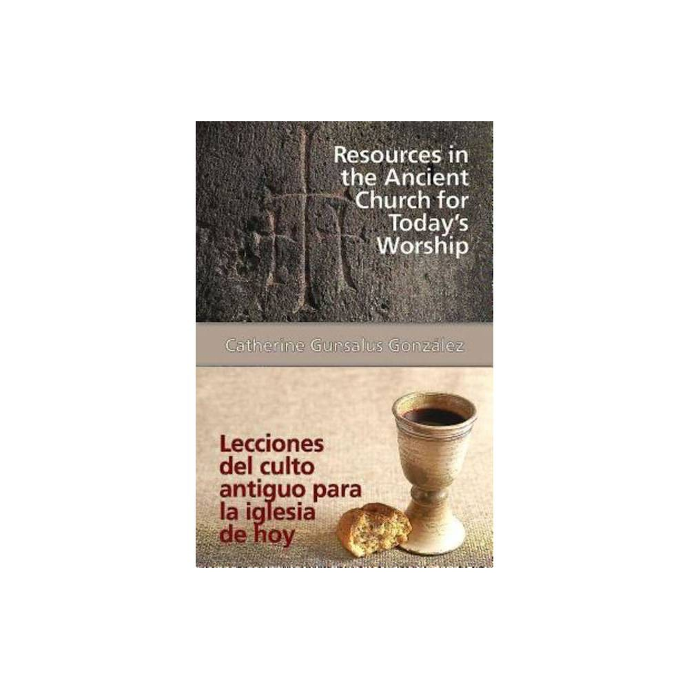 Resources In The Ancient Church For Todays Worship Aeth By