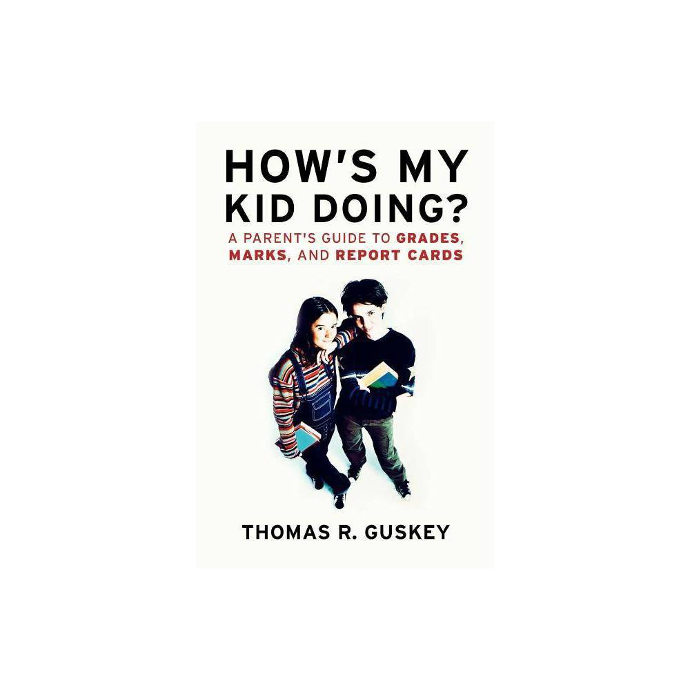 How S My Kid Doing Jossey Bass Education By Thomas R Guskey Paperback