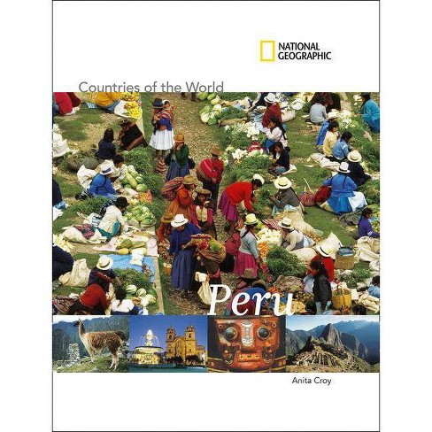 National Geographic Countries of the World: Peru - (Countries of the World (Gareth Stevens)) (Paperback) - image 1 of 1
