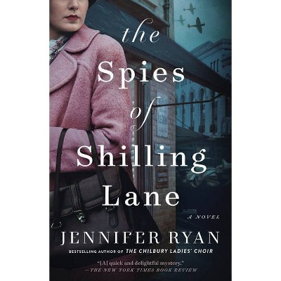 The Spies of Shilling Lane - by  Jennifer Ryan (Paperback)
