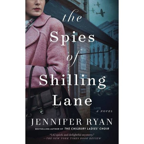 The Spies of Shilling Lane - by  Jennifer Ryan (Paperback) - image 1 of 1