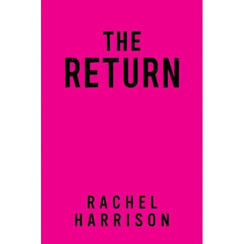 The Return - by  Rachel Harrison (Hardcover) - image 1 of 1