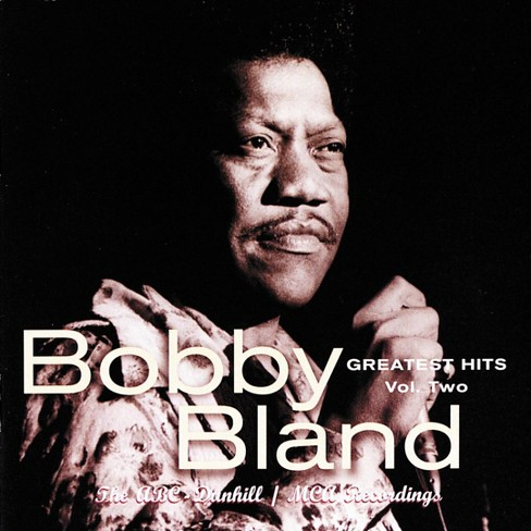 "Bobby ""Blue"" Bland - Bobby Bland Greatest Hits Vol. 2 (CD) - image 1 of 4"