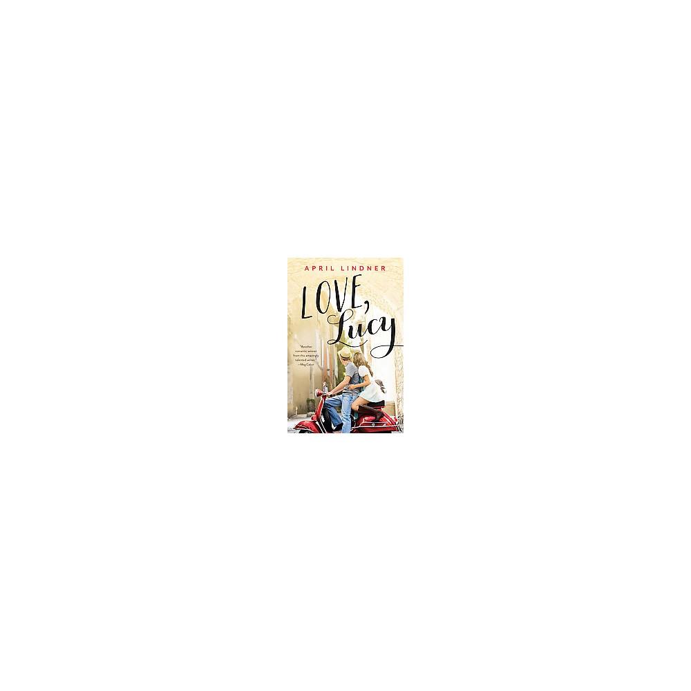 Love, Lucy (Reprint) (Paperback) (April Lindner)