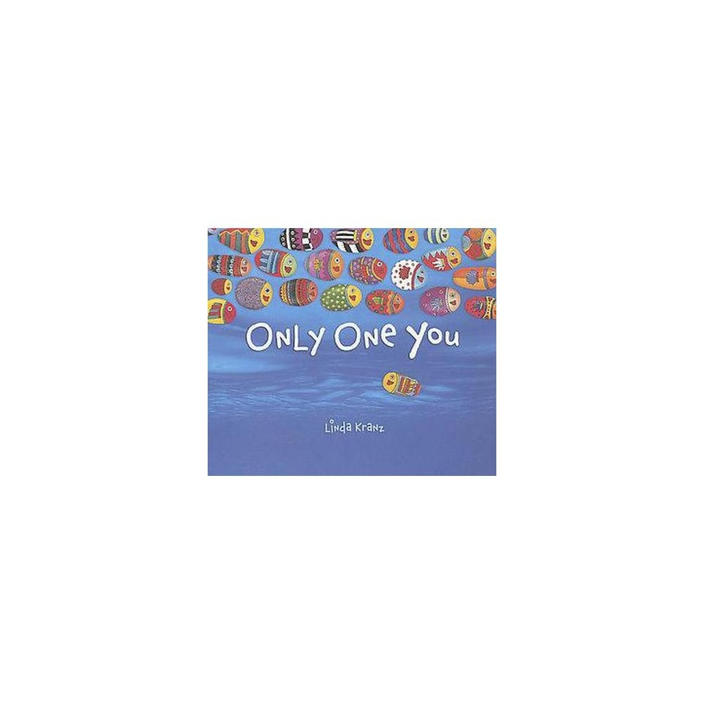 Only One You (Hardcover) (Linda Kranz)