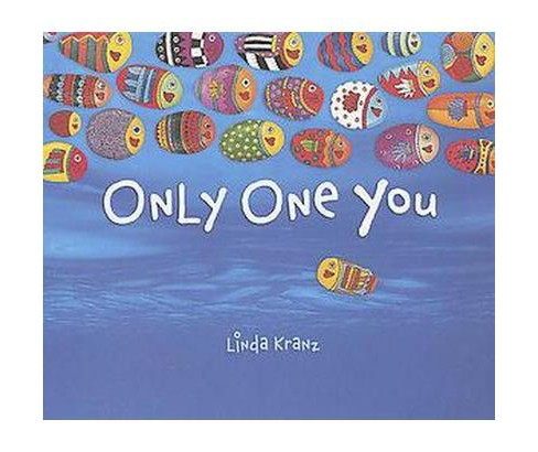Only One You (Hardcover) (Linda Kranz) - image 1 of 1