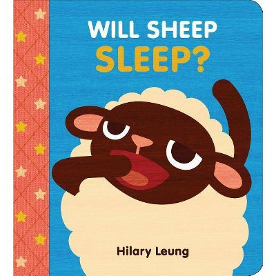 Will Sheep Sleep? - by Hilary Leung (Board_book)