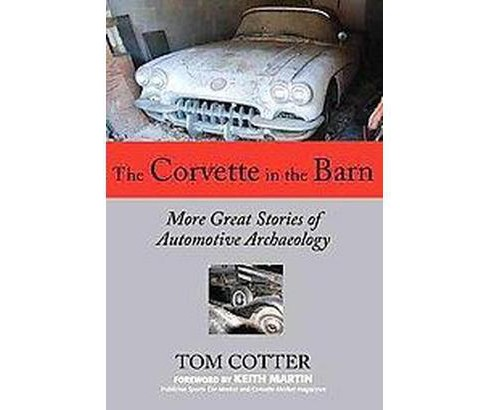 The Corvette in the Barn (Hardcover) - image 1 of 1