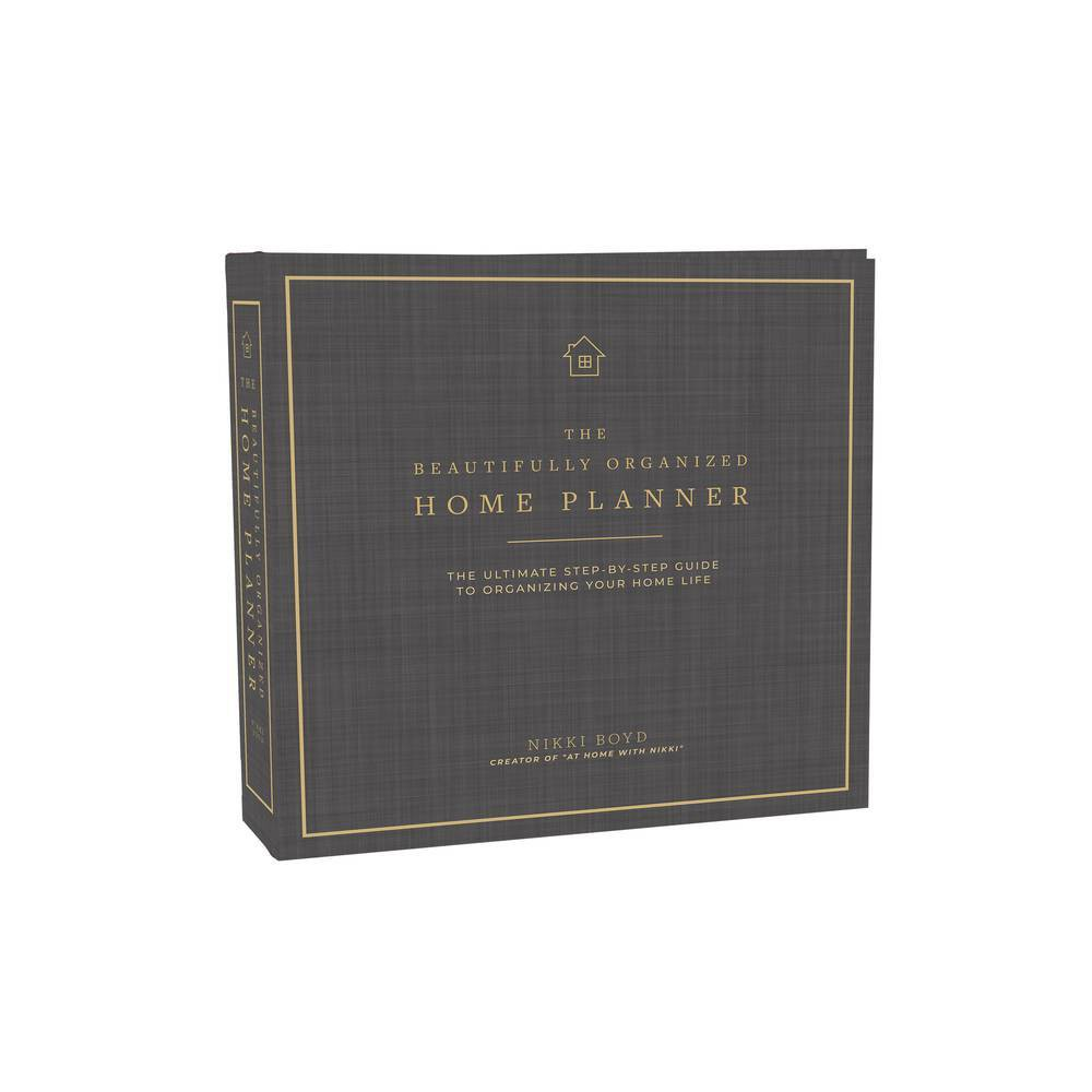 Beautifully Organized Home Planner By Nikki Boyd Hardcover