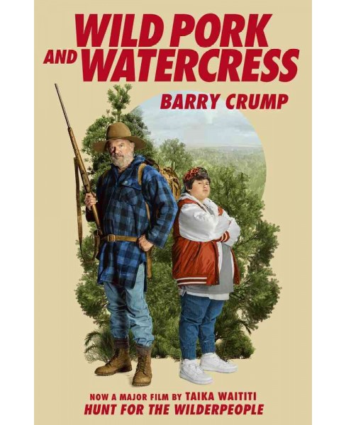Wild Pork and Watercress (Paperback) (Barry Crump) - image 1 of 1