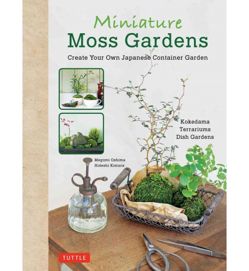 Miniature Moss Gardens : Create Your Own Japanese Container Gardens -  Bilingual (Hardcover) - image 1 of 1