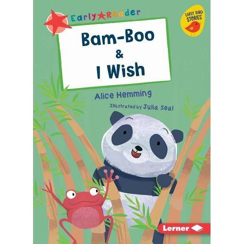 Bam-Boo & I Wish - (Early Bird Readers -- Red (Early Bird Stories (Tm))) by  Alice Hemming (Paperback) - image 1 of 1