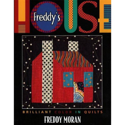 Freddy's House - by  Freddy Moran (Paperback) - image 1 of 1