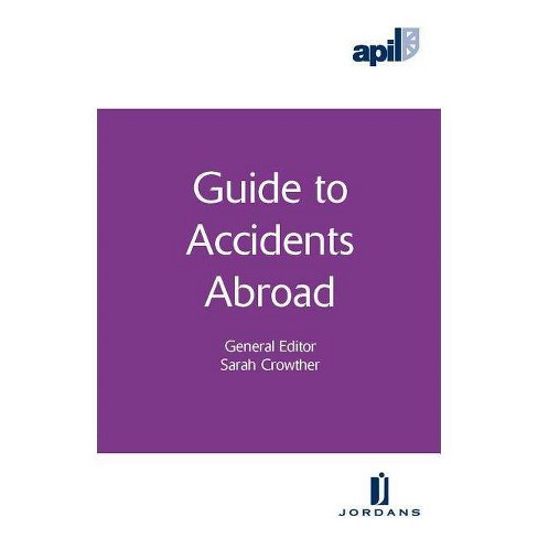 Apil Guide to Accidents Abroad - (Apil Guides) (Paperback) - image 1 of 1