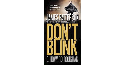 Don't Blink (Reissue) (Paperback) by James Patterson - image 1 of 1