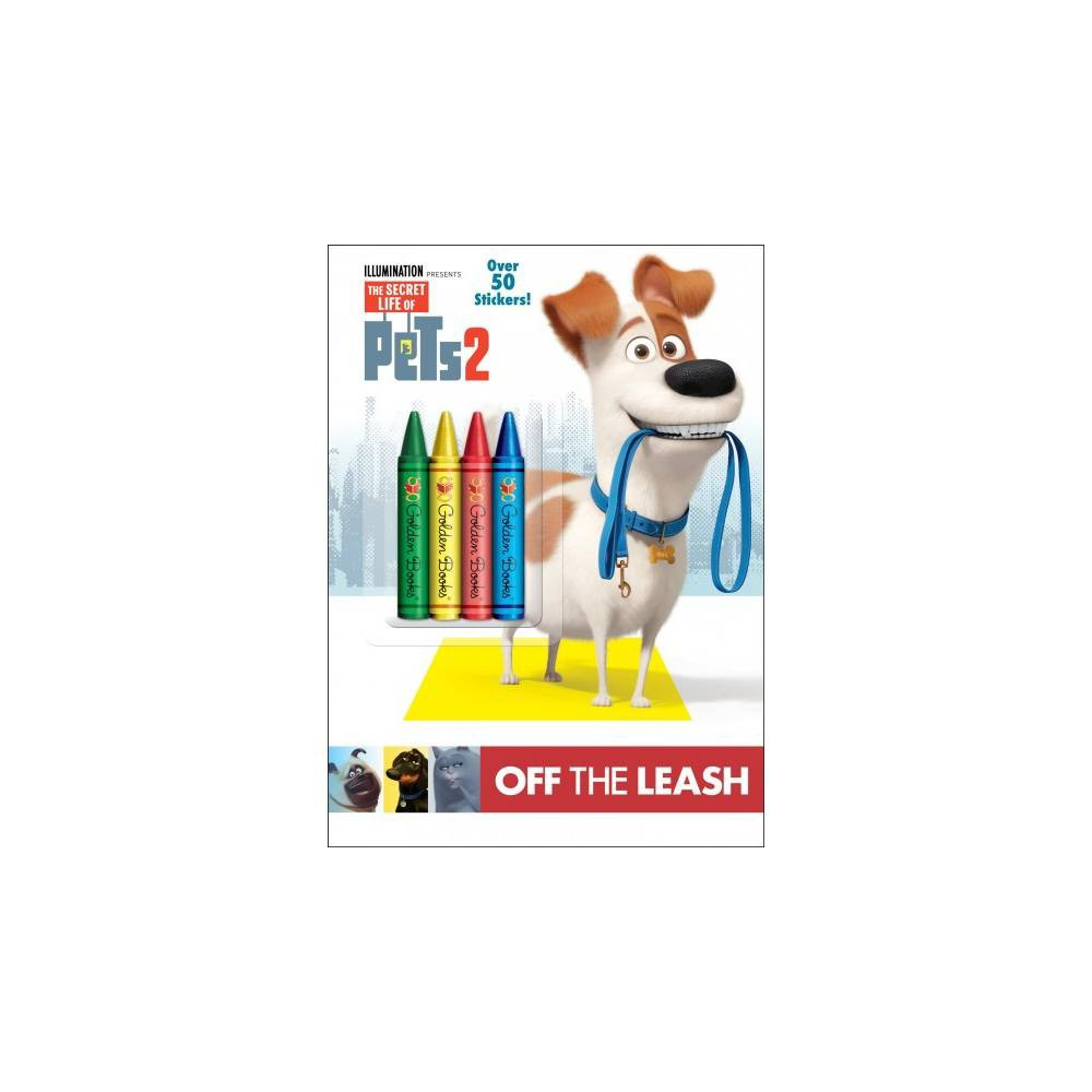 Off the Leash - Deluxe (Secret Life of Pets 2) (Paperback) Off the Leash - Deluxe (Secret Life of Pets 2) (Paperback)