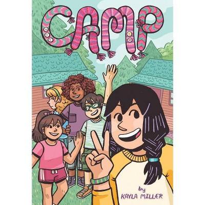Camp -  by Kayla Miller (Paperback)
