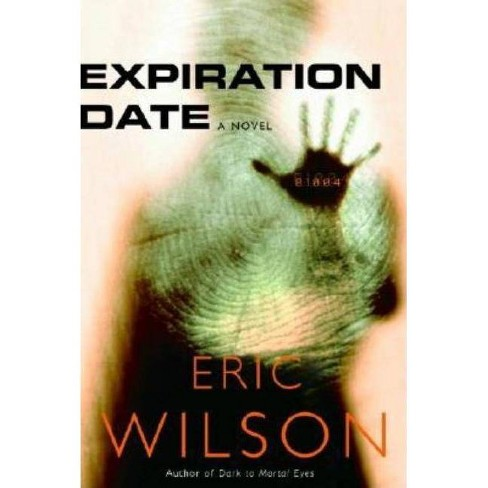 Expiration Date - (Senses) by  Eric Wilson (Paperback) - image 1 of 1