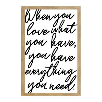 "16"" x 24"" When You Love What You Have Cursive Art Board Wall Art Rustic Brown - Petal Lane"