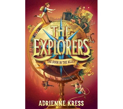 Door in the Alley -  Reprint (Explorers) by Adrienne Kress (Paperback) - image 1 of 1