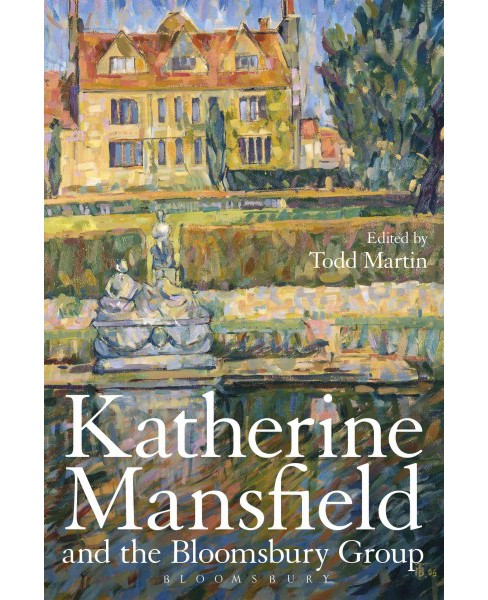 Katherine Mansfield and the Bloomsbury Group (Hardcover) - image 1 of 1