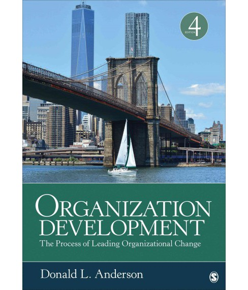 Organization Development : The Process of Leading Organizational Change (Paperback) (Donald L. Anderson) - image 1 of 1