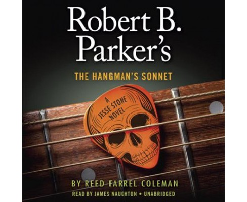 Robert B. Parker's the Hangman's Sonnet (Unabridged) (CD/Spoken Word) (Reed Farrel Coleman) - image 1 of 1