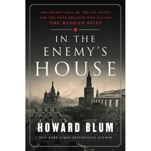 In the Enemy's House - by  Howard Blum (Hardcover) - image 1 of 1