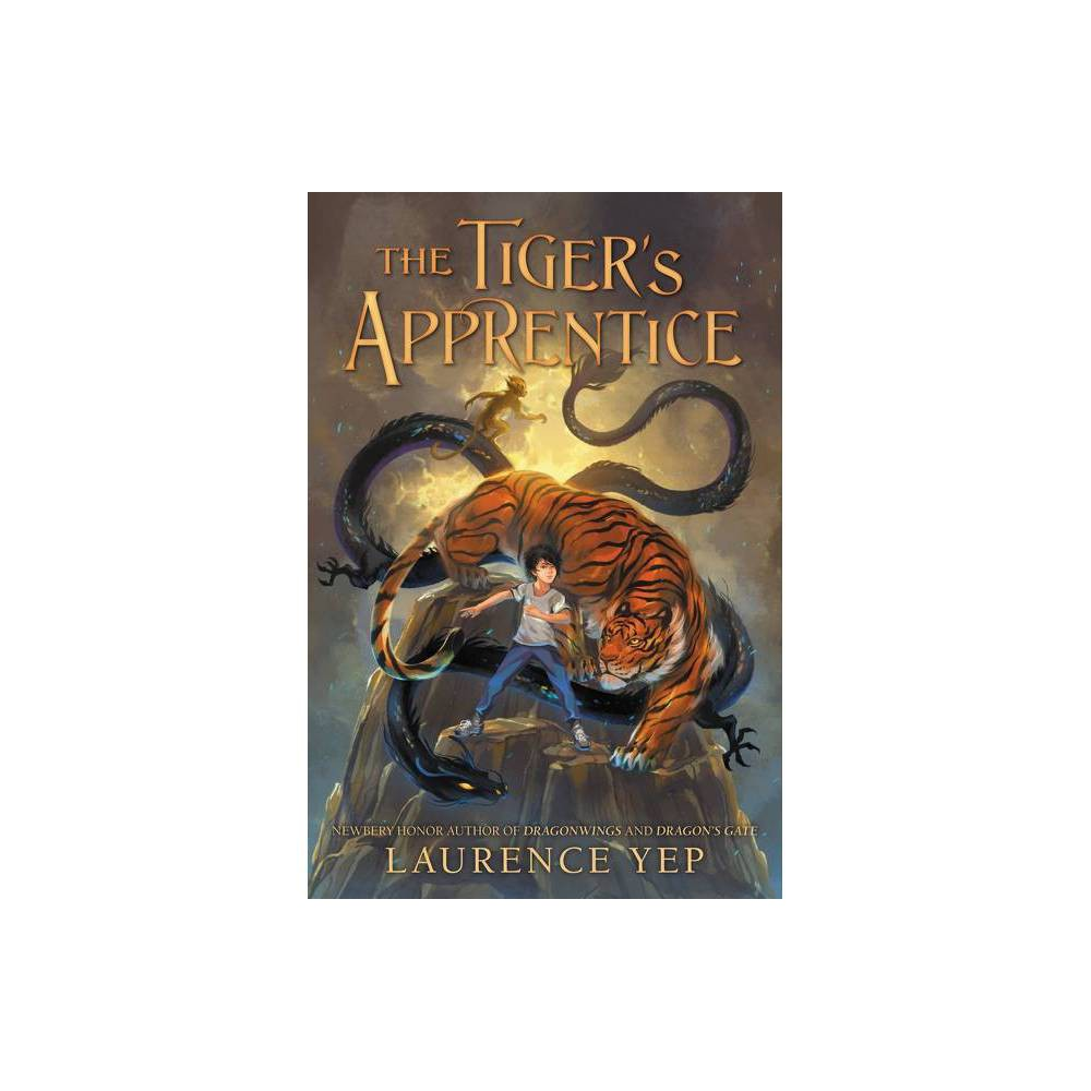 The Tiger S Apprentice By Laurence Yep Paperback