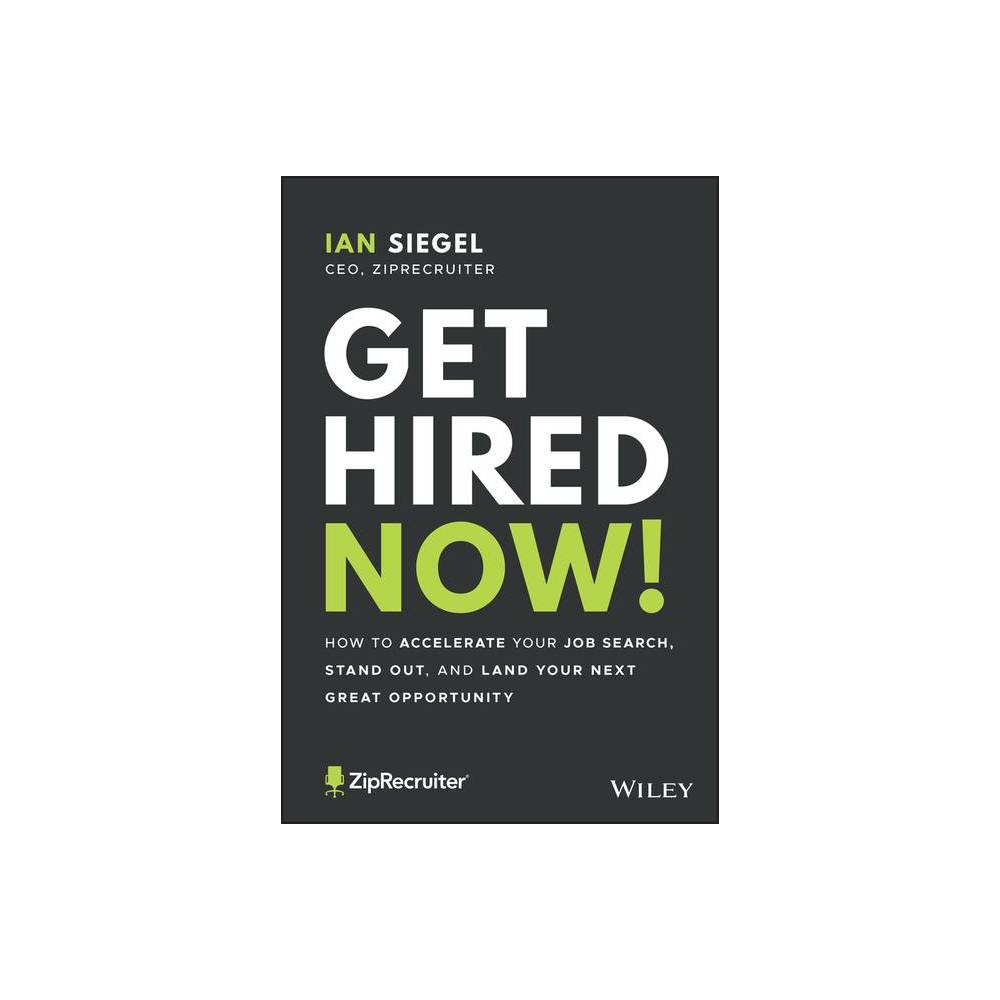 Get Hired Now By Ian Siegel Hardcover