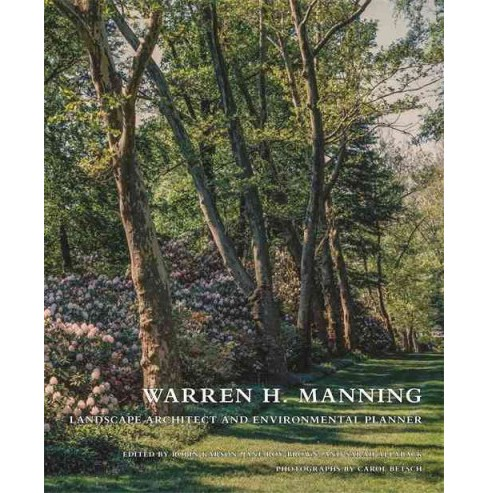 Warren H. Manning : Landscape Architect and Environmental Planner (Hardcover) - image 1 of 1