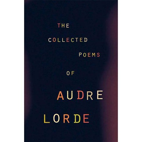 The Collected Poems of Audre Lorde - (Paperback) - image 1 of 1