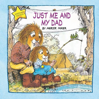 Just Me and My Dad (Little Critter)- by Mercer Mayer (Hardcover)