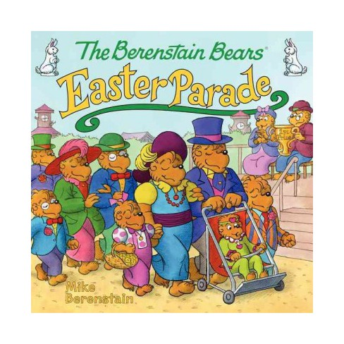 The Berenstain Bears' Easter Parade - (Berenstain Bears (8x8)) by  Mike Berenstain (Paperback) - image 1 of 2