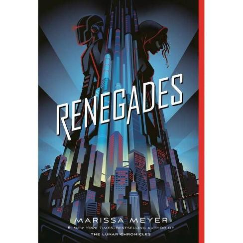 Renegades - by  Marissa Meyer (Paperback) - image 1 of 1