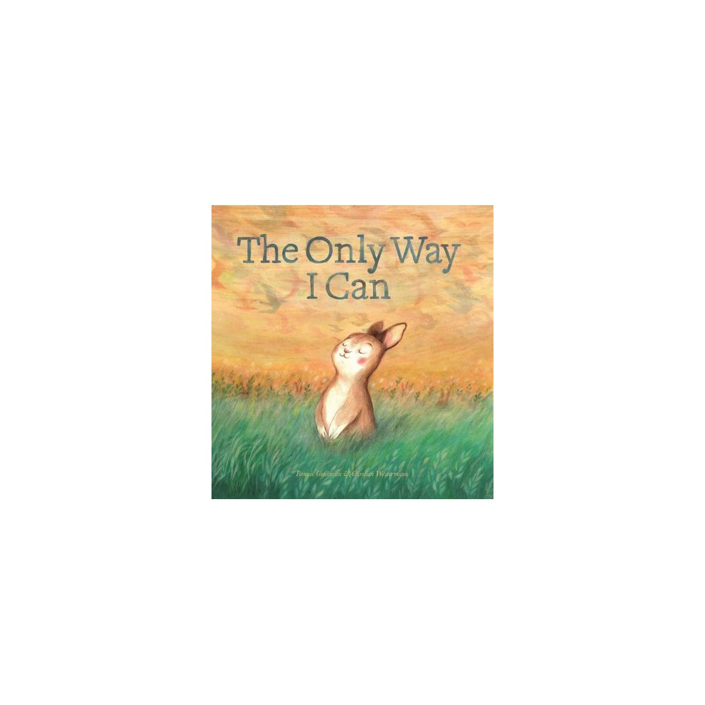 Only Way I Can (Hardcover) (Bonnie Grubman)