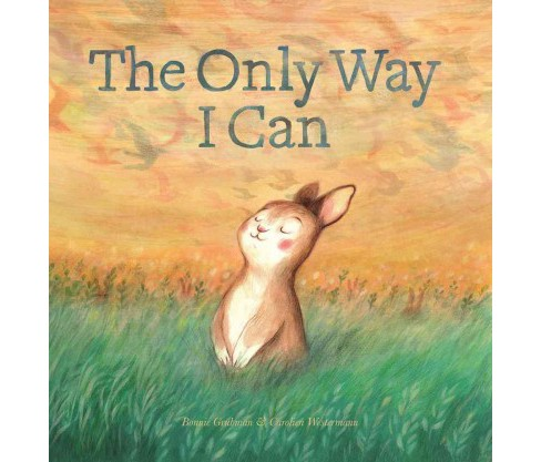 Only Way I Can (Hardcover) (Bonnie Grubman) - image 1 of 1
