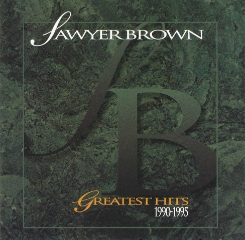 Sawyer Brown - Greatest Hits 1990-1995 (CD) - image 1 of 1