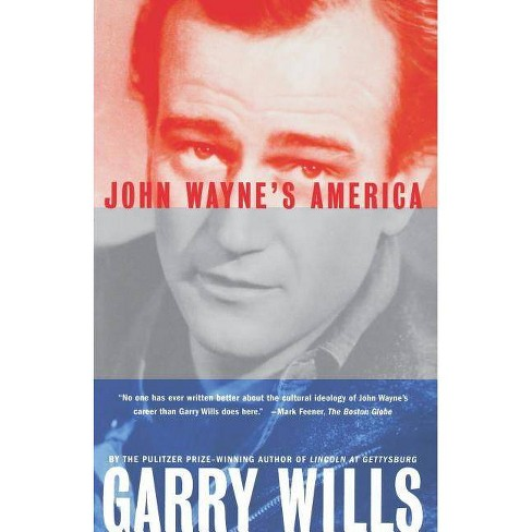 John Wayne's America - by  Garry Wills (Paperback) - image 1 of 1