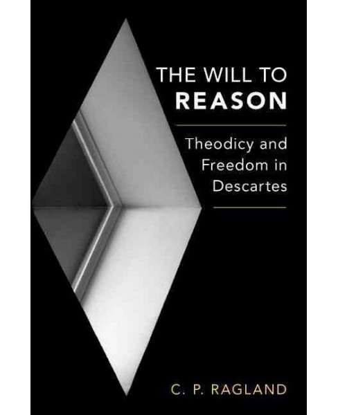 The Will to Reason (Hardcover) - image 1 of 1