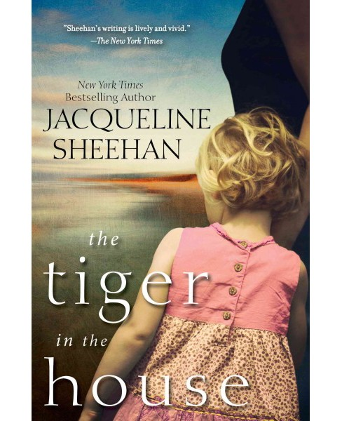 Tiger in the House (Paperback) (Jacqueline Sheehan) - image 1 of 1