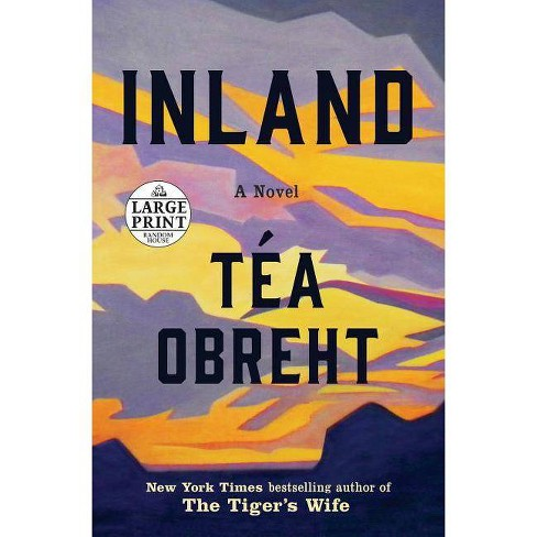 Inland - by  Tea Obreht (Paperback) - image 1 of 1